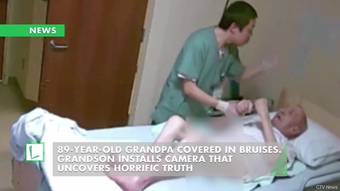 89-Year-Old Grandpa Covered in Bruises. Grandson Installs Camera That Uncovers Horrific Truth
