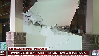 Awning collapse shuts down Tampa businesses - Video