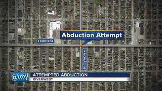 Attempted abduction in Riverwest