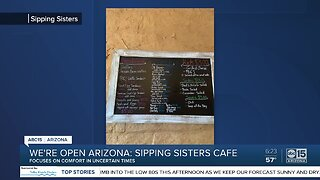 We're Open Arizona: Sipping Sisters Cafe open for business