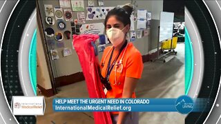 Help Save Lives In Colorado & All Over The World // International Medical Relief