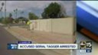 Serial 'tagger' arrested in Chandler - Video