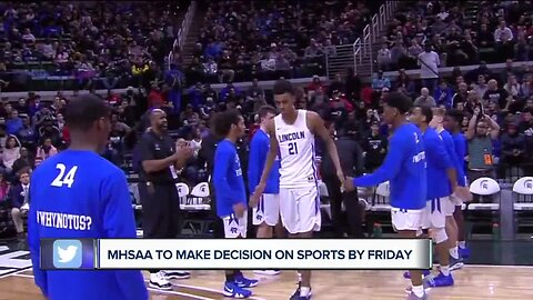 MHSAA to make decision on high school sports by Friday
