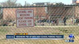 Neighbors fed up with Lakewood High School parking fiasco - Video