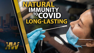 NATURAL IMMUNITY TO COVID LONG- LASTING