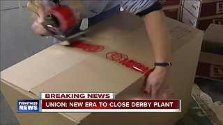 Union: New Era to close Derby plant