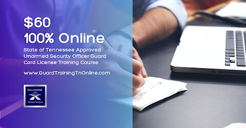 Online Unarmed Security Officer Guard Card License Training Course Nashville TN