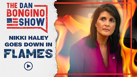 Nikki Haley Goes Down in Flames
