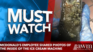 McDonald's Employee Shared Photos of the Inside of the Ice Cream Machine - Video