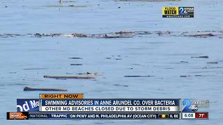 Beaches closed & swimming advisories due to debris and bacteria
