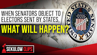 When Senators Object Electors Sent By States, What Will Happen?