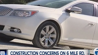 Construction concerns on 6 Mile Road - Video