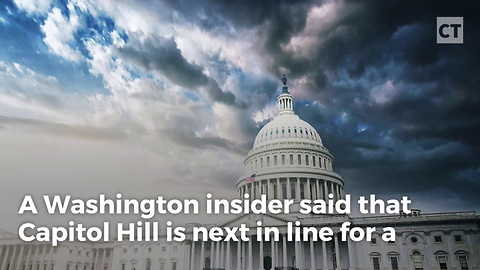 """""""Next Wave"""" of Sexual Assault Allegations Will Rock Washington"""