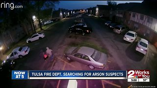 Tulsa Fire Dept. searching for arson suspects