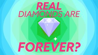 Are real diamonds really forever? - Video