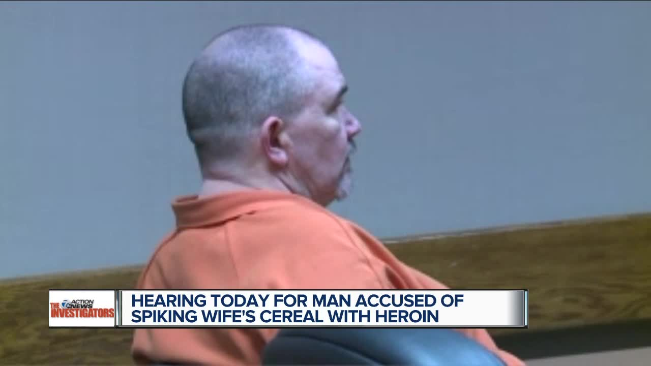 Hearing for man accused of spiking wife's cereal with heroin