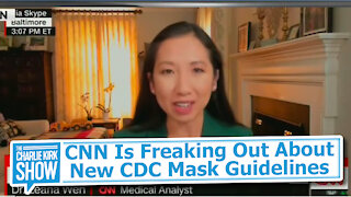 CNN Is Freaking Out About New CDC Mask Guidelines