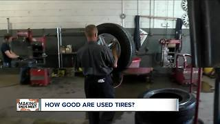 How good are used tires?