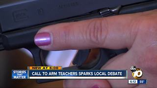 Call to arm teachers sparks debate in San Diego
