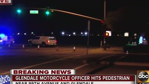 Pedestrian hit by Glendale PD motorcycle officer has possible life threatening injuries