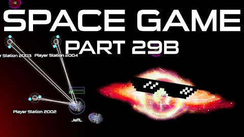Space Game Part 29b - Hostility Redo