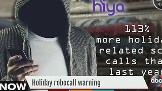 Holiday robocall warning - Video