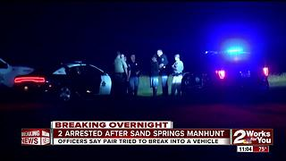 Two suspects arrested after a manhunt in Sand Springs - Video