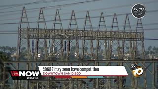 SDG & E may soon have competition - Video