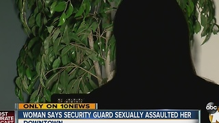 Woman says security guard sexually assaulted her - Video