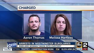 Man, woman arrested in Westminster burglaries - Video