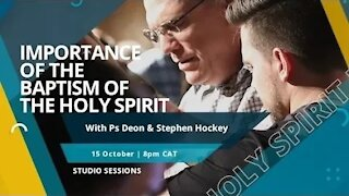 Importance of the Baptism of the Holy Spirit | Studio Sessions