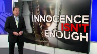 Innocence isn't enough to free wrongly imprisoned - Video