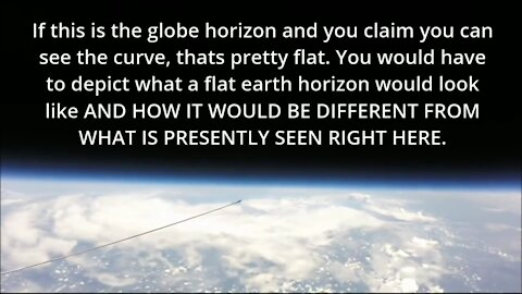 Question To Ball Earthers ... What Would Flat Earth Horizon Look Like ?