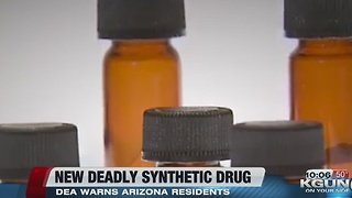 DEA warns about new deadly synthetic drug - Video