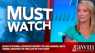Rosie O'Donell Donates Money To NSA Leaker, Gets Verbal Beating Of Her Life By Fox Host - Video