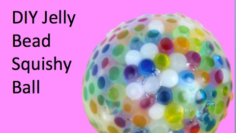 DIY Jelly bead squishy ball