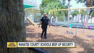 Manatee County schools beef up security - Video