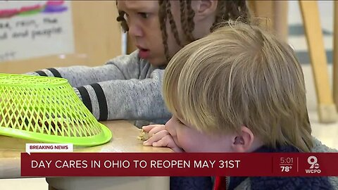 Day cares in Ohio allowed to reopen starting May 31