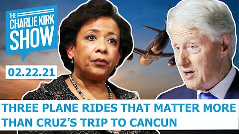 Three Plane Rides That Matter More Than Cruz's Trip to Cancun | The Charlie Kirk Show