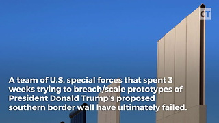 US Special Forces Can't Make It Past Wall Prototypes - Video