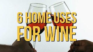 6 Home Uses for Wine - Video