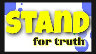 When Are You Going To Stand Up | Take A Stand For Truth