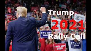 TRUMP 2021 Rally Call