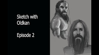 Sketch with Oldkan Episode 2