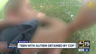 Teen with autism detained by Buckeye cop - Video