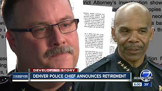 Denver Police Chief Robert White to retire; replacement will be current or retired DPD officer - Video