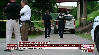 Tulsa Police investigate found body near the county jail - Video