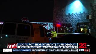 Local pot shop warrants turn deadly - Video