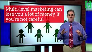Joining a multi-level marketing company can be dangerous - Video