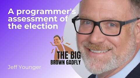 A programmer's assessment of the election   Jeff Younger